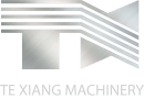 TE XIANG MACHINERY